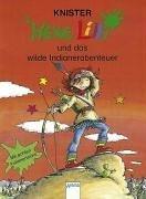 Hexe Lilli und das wilde Indianer-Abenteuer: In neuer Rechtschreibung
