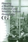 Housing a Healthy, Educated and Wealthy Nation Through the CPF, Low, Linda and Aw, T. C., 9812101012