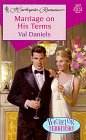 Marriage on His Terms, Val Daniels, 0373034970