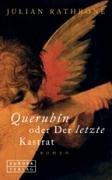 Read Online Querubin oder Der letzte Kastrat. ebook