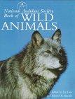 National Audubon Society Book of Wild Animals, NATIONAL AUDUBON SOCIETY, 0517149451