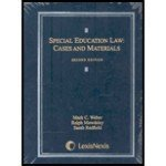 Special Education Law : Cases and Materials, Weber, Mark C. and Mawdsley, Ralph D., 1422420728