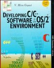 img - for Developing C/C++ Software in the OS/2/N? Environment (V N R Computer Library) book / textbook / text book
