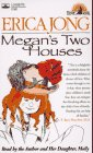 Megan's Two Houses, Erica Jong, 0787109932