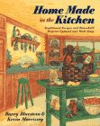 img - for Home Made in the Kitchen: Traditional Recipes and Household Projects... book / textbook / text book