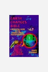 Earth Changes Bible: A Personal Guide to the Coming Global Transformation Paperback