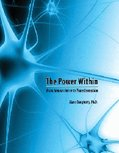 The Power Within: From Neuroscience to Transformation