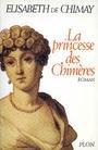 La princesse des chimères par Elisabeth de Chimay