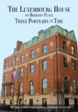 The Luxembourg House on Beekman Place: Three Portraits in Time