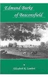 Edmund Burke of Beaconsfield