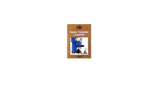 Potentes, prepotentes e impotentes (Spanish Edition): Quino: 9789687723495: Amazon.com: Books