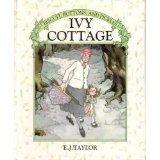Ivy Cottage, E.J. Taylor, 0394868315