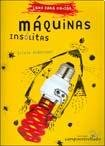 img - for MAQUINA INSOLITAS (Spanish Edition) book / textbook / text book