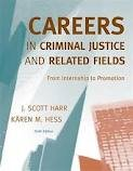 Careers in Criminal Justice and Related Fields: From Internship to Promotion 6th (sixth) edition