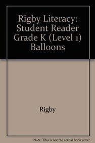 Paperback Rigby Literacy : Student Reader Grade K (Level 1) Balloons Book