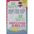 Fifty-Two Ways to Reduce Stress in Your Life, C. W. Neal, 0840796536