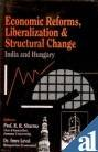 Economic Reforms, Liberalization and Structural Change, R.R. Sharma Imre Levai, 8121205751
