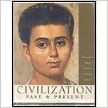 Book Civilization Past & Present, Volume A (11th, 06) by Brummett, Palmira J - Edgar, Robert R - Hackett, Neil J - Je [Paperback (2005)]