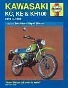 Kawasaki KC,KE & KH100 1975 to 1999 by John Haynes (May - Shopping Kc Legends