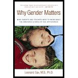 Why Gender Matters What Parents and Teachers Need to Know about the Emerging Science of Sex Differences by Sax M.D. Ph.D., Leonard [Three Rivers Press,2006] [Paperback]