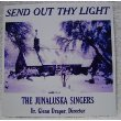 Light Send Out Thy (Send Out Thy Light - Lake Junaluska Singers)