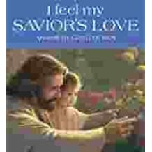 I Feel My Savior's Love