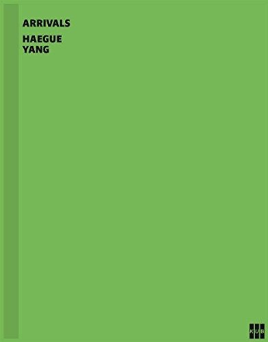 Haegue Yang: Arrivals pdf