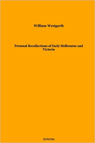 Book Personal Recollections of Early Melbourne and Victoria