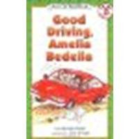 Good Driving, Amelia Bedelia by Parish, Herman [Greenwillow Books, 2002] Paperback [Paperback]
