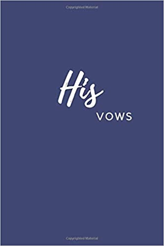His Vows Wedding Vow Journal For Him Kina Publishing