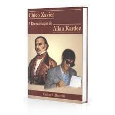 Chico Xavier - A Reencarnação de Allan Kardec