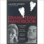 Drama Team Handbook (03) by others, Alison Siewert & [Paperback (2003)]