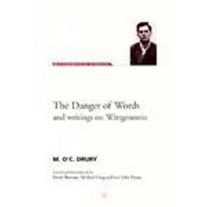 The Danger of Words: And Writings on Wittgenstein (Wittgenstein Studies)