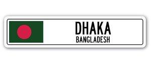 DHAKA, BANGLADESH Street Sign Sticker Decal Wall Window Door Bangladeshi flag city country road wall 22 x 6