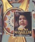 Wilma Mankiller : Native American Leader - Emily Rose Kucharczyk