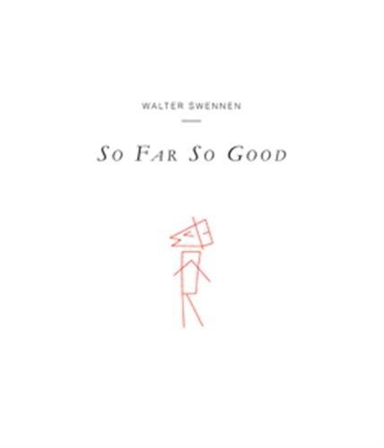 Download Walter Swennen - So Far So Good PDF