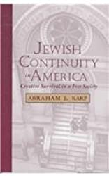 Jewish Continuity in America: Creative Survival in a Free Society (Judaic Studies Series)
