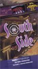 South Side [VHS]