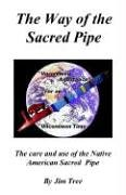The Way of the Sacred Pipe