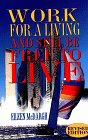Work for a Living and Still Be Free to Live, Eileen McDargh, 1885221541