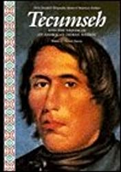 Tecumseh and the Dream of an American Indian Nation (Alvin Josephy's Biography Series of American Indians)