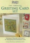 The Complete Greeting Card Set: Techniques, Equipment, and Projects for Making Beautiful Handmade Cards (Reader's Digest)