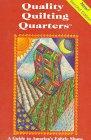 Quality Quilting Quarters 0963637134 Book Cover