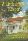 A Little House Reader, Laura Ingalls Wilder and William T. Anderson, 0060263946