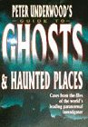 Peter Underwood's Guide to Ghosts and Haunted Places, Peter Underwood, 0749916656