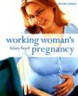 Working Women's Pregnancy by Brand: Miller/Mitchell Beazley