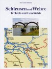 img - for Schleusen und Wehre. book / textbook / text book