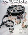 Hollywood Jewels: Movies, Jewelry, (Movie Star Costumes London)
