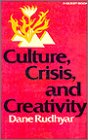 Culture, Crisis, and Creativity (Quest Book)