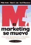 El Marketing Se Mueve, Philip Kotler and Dipak C. Jain, 8449313120
